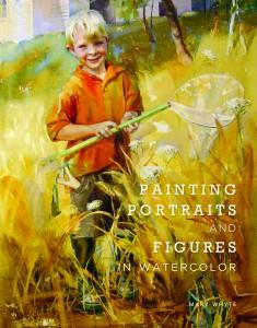 Painting Portraits and Figures in Watercolor by Mary Whyte