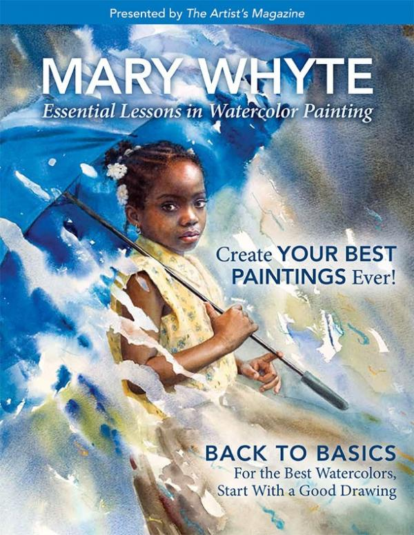 Mary Whyte: Essential Lessons in Watercolor Painting