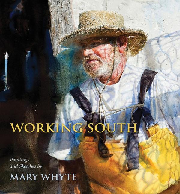 Working South by Mary Whyte